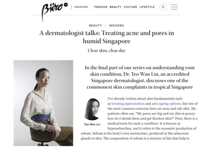 Buro 24/7 - Treating Acne and Pores in Humid Singapore Dermatologist