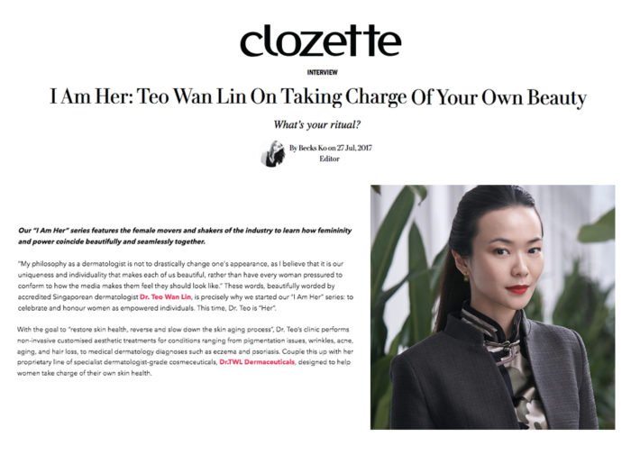 Clozette - I am Her with Dr Teo Wan Lin on Taking Charge of Your Own Beauty Singapore Dermatologist