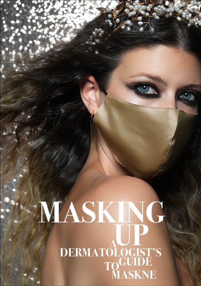 Masking Up: A Dermatologist's Guide to Maskne